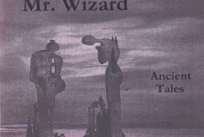 1997 Mr Wizard Ancient Tales