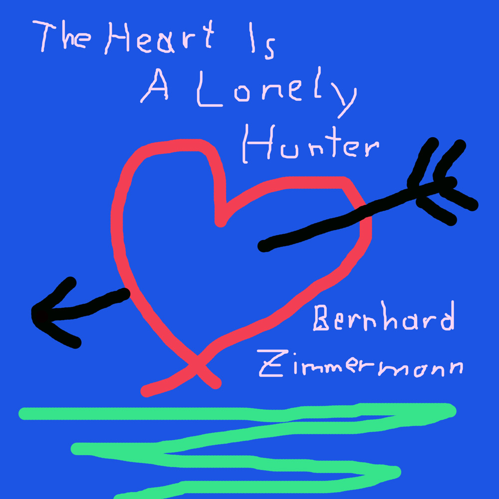 The Heart Is A Loney Hunter